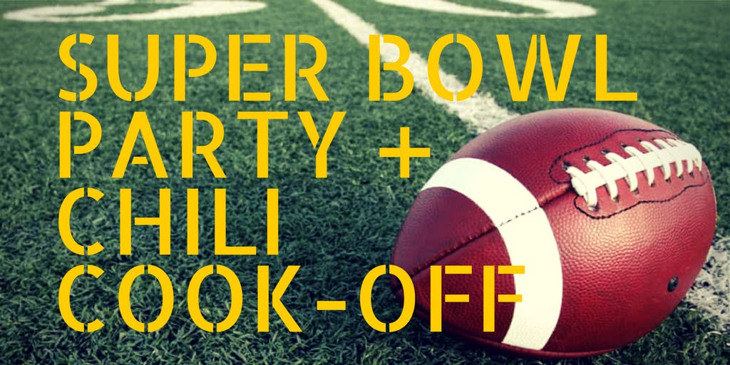 Chili Cook-off & Super Bowl Party Recap